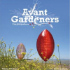 Thumbnail image for Avant Gardeners: 50 visionaries of the Contemporary Landscape by Tim Richardson