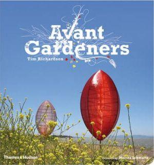 Avant Gardeners by Tim Richardson