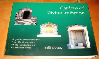 Gardens of Divine Imitation by Bella D'Arcy