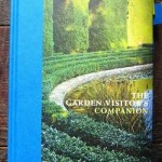 The Garden Visitors Companion by Louisa Jones