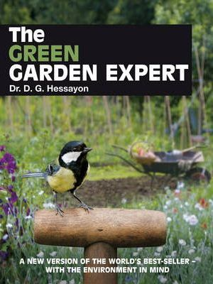 The Green Garden Expert by Dr D G Hessayon