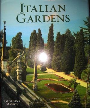 Italian Gardens Georgian Masson