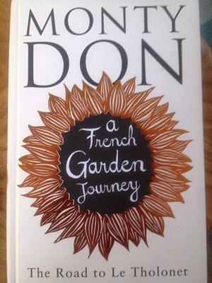 Monty Don A French Garden Journey