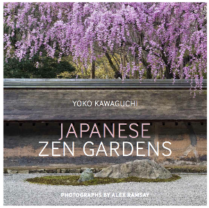 Japanese Zen Gardens by Yoko Kawaguchi (Author), Alex Ramsay (Photographer) on thinkingardens