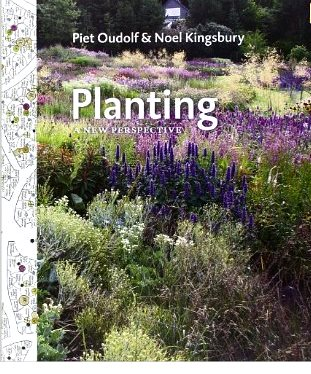 Planting, a new perspective, by Noel Kingsbury and Piet Oudolf